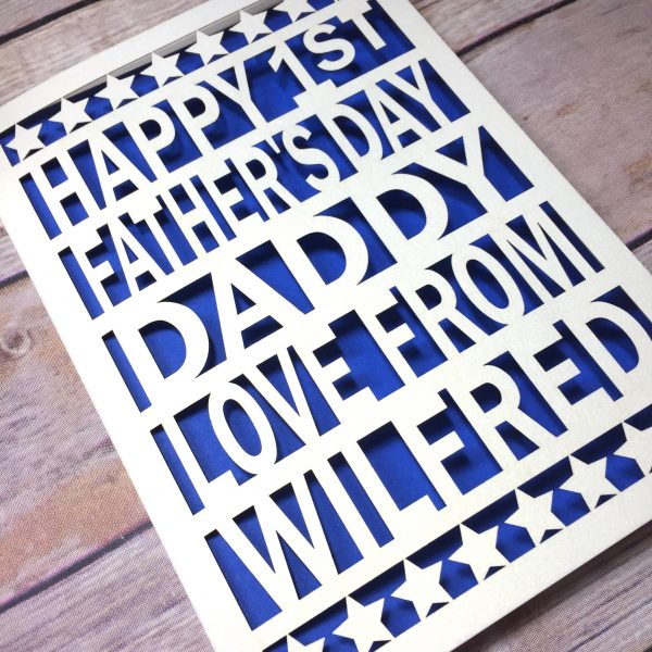 1st Father's Day Card, Personalised Card, Daddy Card, Happy 1st Fathers Day, Papercut, Fathers Day Gift, First Fathers Day, Perfect Dad