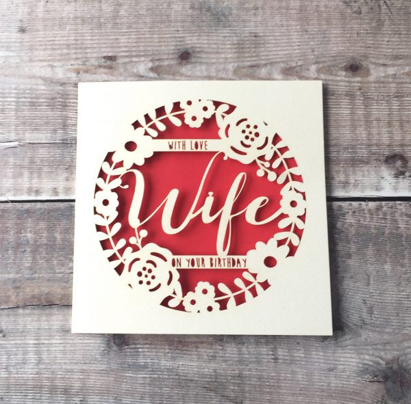 Personalised Wife Floral Birthday Card, Papercut Gift, Wife 30th, 40th, 50th, 60th, 70th, Handmade Card, Birthday Card for Wife Partner