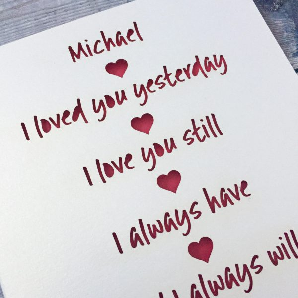 Personalised I Loved You Yesterday, Love You Still Valentine's Card, Husband, Soulmate, Wife, Papercut Card, Lasercut Gift, Valentine's Day