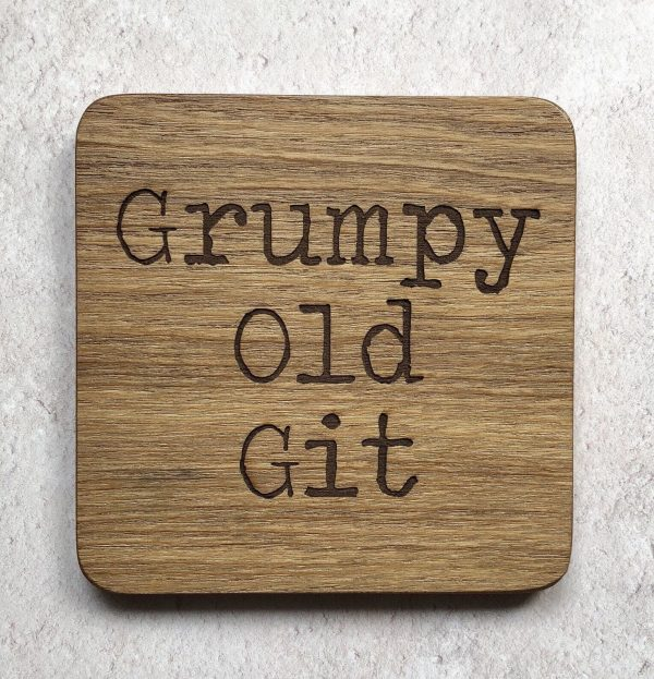Grumpy Old Git Funny Father's Day Coaster, Colleague Retirement Gift, Wood, Present For Dad, Engraved Oak, Grandpa, Cheeky Husband Gift