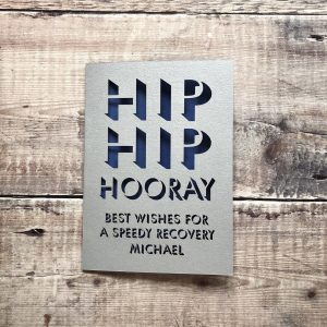 Personalised Hip Replacement Get Well Soon Card, Wishing a Speedy Recovery, Post Operation, Funny, Lasercut, Papercut Thinking Of You