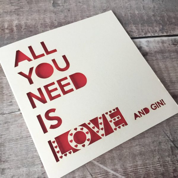 All You Need Is Love & Gin Valentine's Day Card